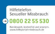 Hilfetelefon Sexueller Missbrauch: 0800 / 22 55 530